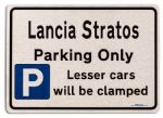 Lancia Stratos Car Owners Gift| New Parking only Sign | Metal face Brushed Aluminium Lancia Stratos Model